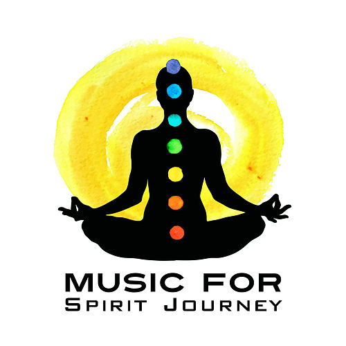 Music for Spirit Journey by The Buddha Lounge Ensemble
