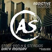Dirty Monday (Remixes) by Stage Van H
