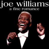 A Fine Romance by Joe Williams