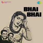 Bhai Bhai (Original Motion Picture Soundtrack) by Various Artists
