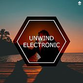Unwind Electronic von Various Artists