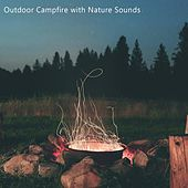 Outdoor Campfire with Nature Sounds de Mother Nature FX