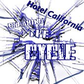 Hotel California von Breaking the Cycle