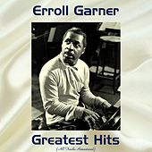 Erroll Garner Greatest Hits (All Tracks Remastered) de Erroll Garner