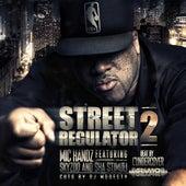 Street Regulator 2 (feat. Skyzoo & Sha Stimuli) von Mic Handz