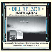 Dreamy Screens: Soundtracks from the Echo Observatory de Bill Nelson