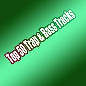 Top 50 Trap & Bass Tracks - EP by Various Artists