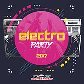 Electro Party 2017 - EP by Various Artists