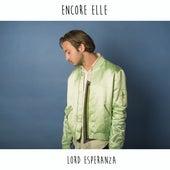 Encore Elle - Single de Lord Esperanza