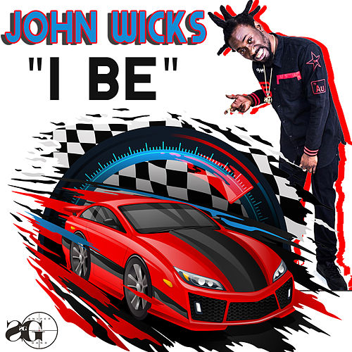 I Be by John Wicks