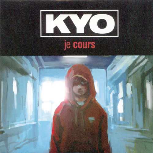 Je cours (Remixes) by Kyo