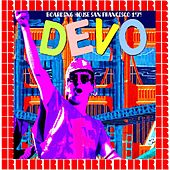 We Are Live! - Boarding House, San Francisco, USA 1979 by DEVO