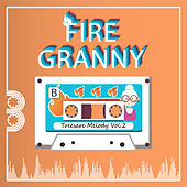 Treesare Melody, Vol. 2, Pt. 2 by Fire Granny