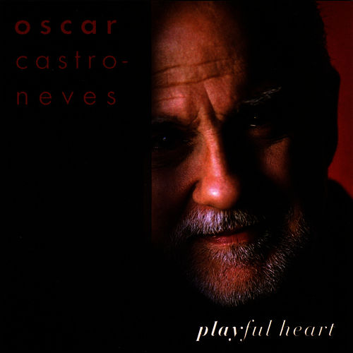 Playful Heart by Oscar Castro-Neves