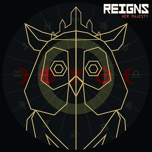 Reigns: Her Majesty (Original Soundtrack) by Jim Guthrie