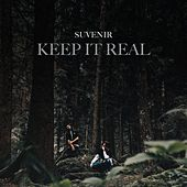 Keep It Real de Suvenir