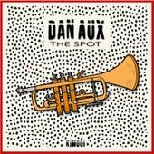 The Spot von Dan Aux