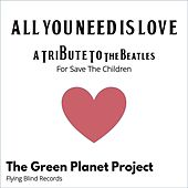 All You Need Is Love: A Tribute to the Beatles de The Green Planet Project