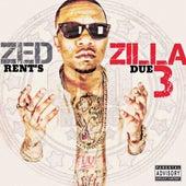 Rent's Due Vol. 3 by Zed Zilla