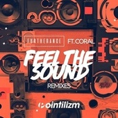 Feel the Sound (Remixes) de Furtherance