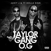 Taylor Gang O.G van Juicy J & Ty Dolla $ign