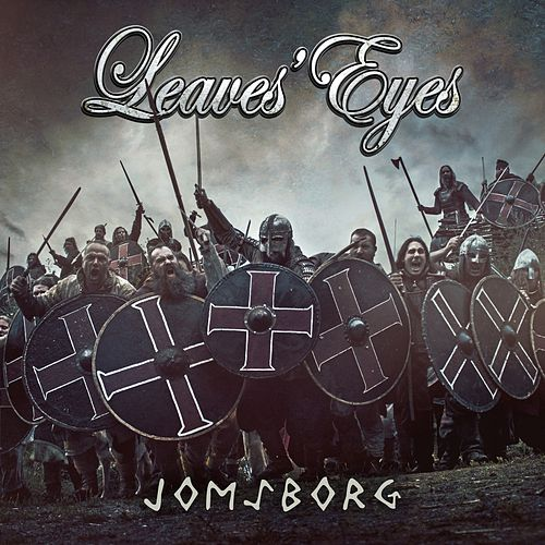 Jomsborg  by Leaves Eyes