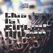 This Is Circuit Music, Vol. 2 by Various Artists