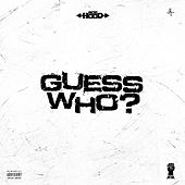 Guess Who by Ace Hood
