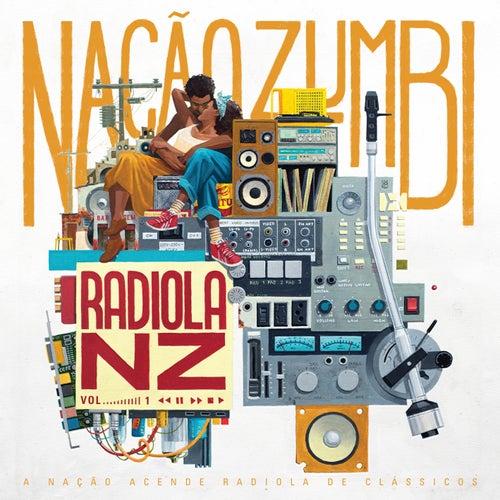 Radiola NZ, Vol. 1 by Nação Zumbi