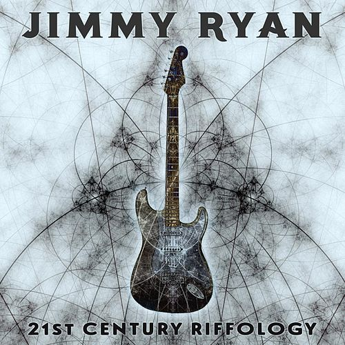 21st Century Riffology by Jimmy Ryan
