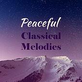 Peaceful Classical Melodies by Relaxing Sounds Guru