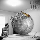 Walking on a Dream - EP by Aye Dee