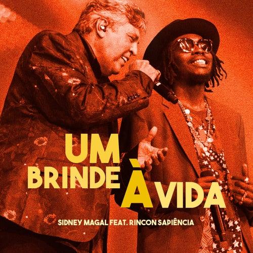 Um Brinde à Vida by Sidney Magal