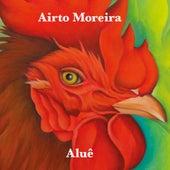 Aluê by Airto Moreira