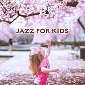 Jazz for Kids by Relaxing Instrumental Jazz Ensemble