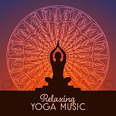 Relaxing Yoga Music von Lullabies for Deep Meditation