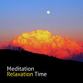 Meditation Relaxation Time von Lullabies for Deep Meditation