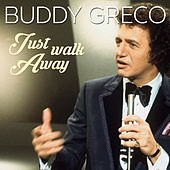 Just Walk Away by Buddy Greco