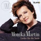 Lieder für die Seele de Monika Martin