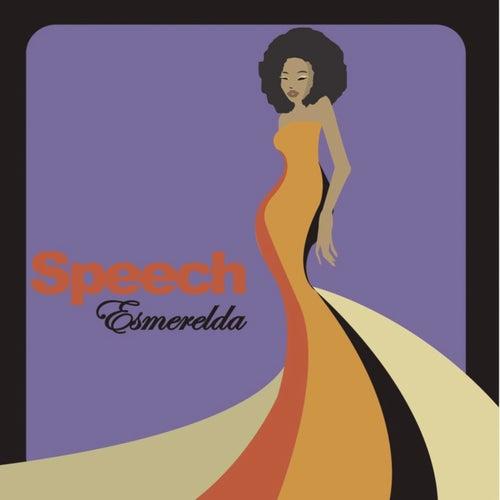 Esmerelda Remix EP by Speech