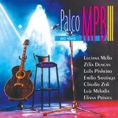 Palco MPB III (Ao Vivo) by Various Artists
