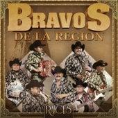 Raices by Bravos De La Region