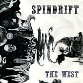 The West (Remastered) by Spindrift