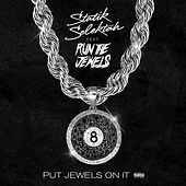 Put Jewels On It (feat. Run The Jewels) de Statik Selektah