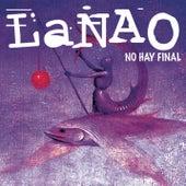 La Nao (No Hay Final) de Nao