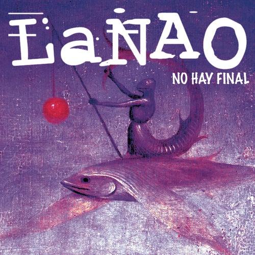 La Nao (No Hay Final) by Nao