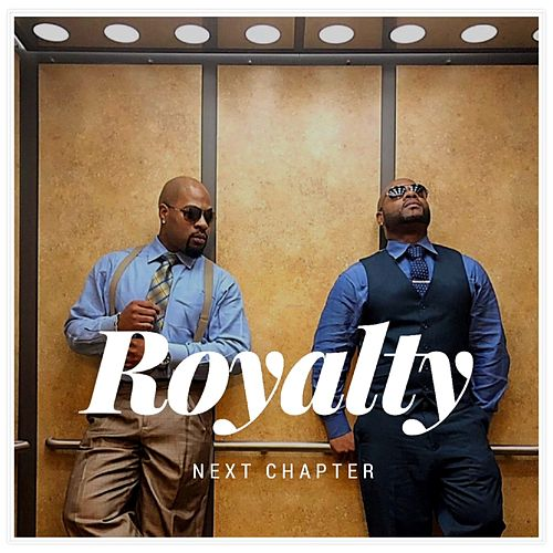 Next Chapter by Royalty