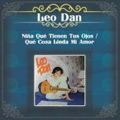 Niña Qué Tienen Tus Ojos / Qué Cosa Linda Mi Amor von Leo Dan