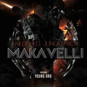Makavelli (feat. Young Dro) by Wild Child Jungle Boy