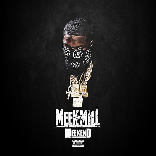 Meekend by Meek Mill